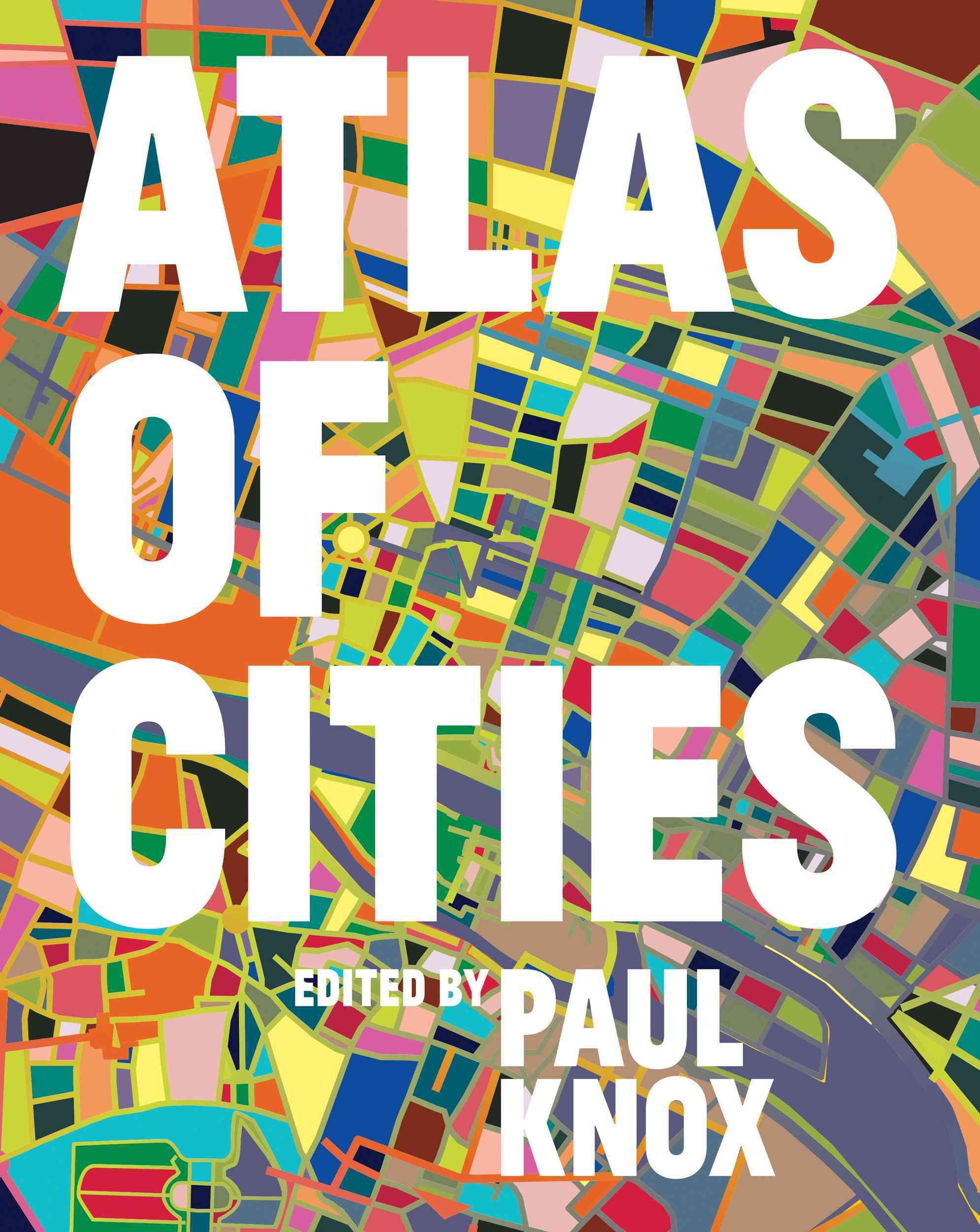 Atlas of Cities By Knox, Paul/ Florida, Richard (FRW)