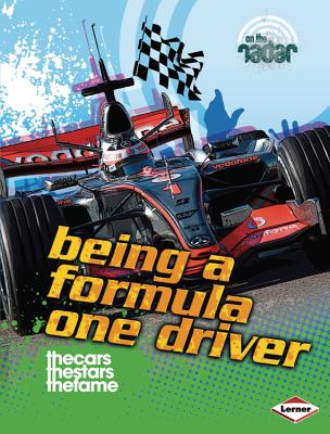 Being a Formula One Driver By Sutherland, Adam