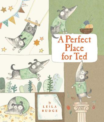 A Perfect Place for Ted By Rudge, Leila/ Rudge, Leila (ILT)