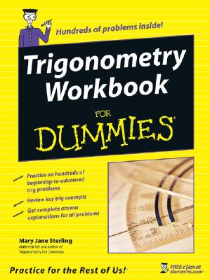 Trigonometry Workbook For Dummies By Sterling, Mary Jane